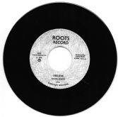 Young Roots - I Believe / version (Roots) 7""